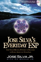 Jose Silva's Everyday ESP, new book by Jose Silva Jr. with Ed Bernd Jr.